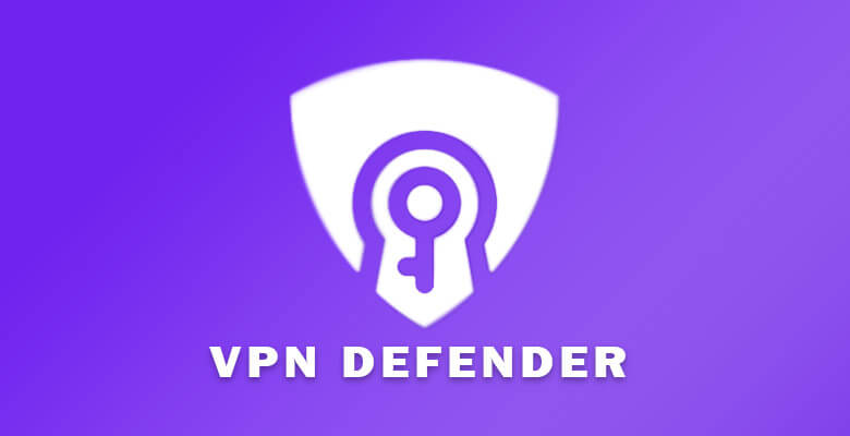 How To Download Vpn Defender For Mac [Latest 2021]