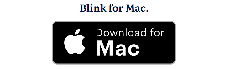 How to Have Blink App for Mac
